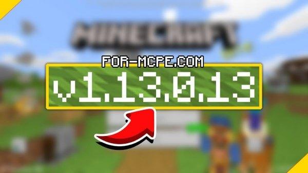 Скачать Майнкрафт 1.13.0.13